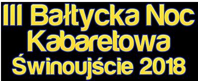 Bałtycka Noc Kabaretowa 2018